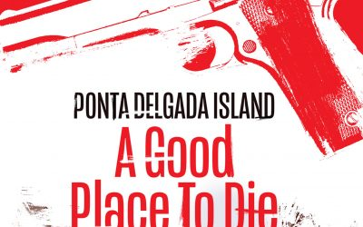 New: Ponta Delgada A Good Place To Die